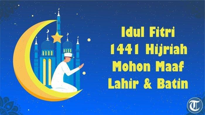 Selamat Hari Raya Idul fitri 1441 Hijriah